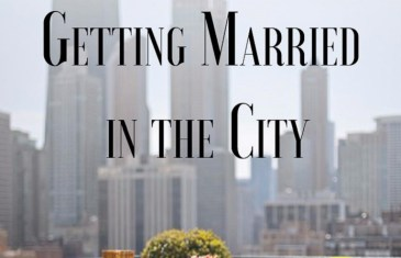 #WeddingCentral – Getting Married in the City