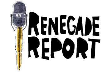 The Renegade Report – Reneversary