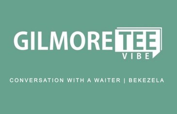 The Gilmore Tee Vibe – Conversation with a Waiter