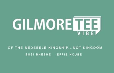 The Gilmore Tee Vibe – Of the Ndebele Kingship… not Kingdom