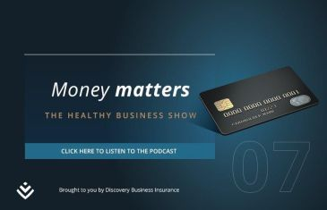 The Healthy Business Show: Money matters