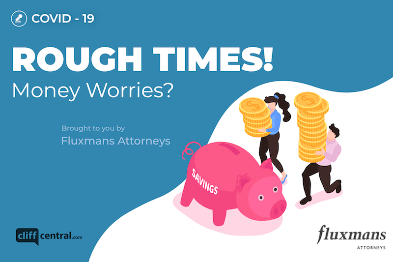 In Flux: Coronavirus - Rough Times! Money Worries?