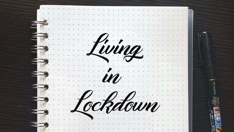 #LivingInLockdown
