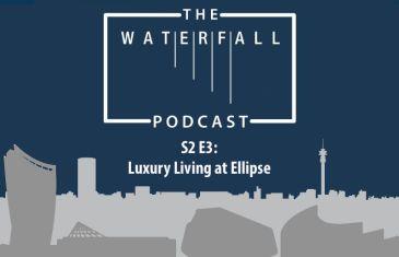 S2 E3: Luxury Living at Ellipse