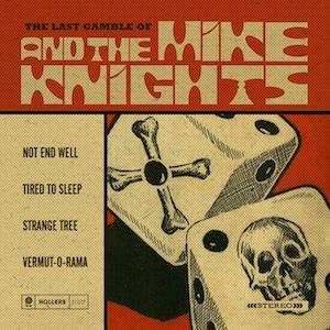 Resultado de imagen de Mike & The Knights - The Last Gambles of…