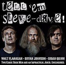 Tell em Steve Dave TESD