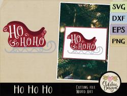 Ho Ho Ho Vector Word Art & SVG Cutting File