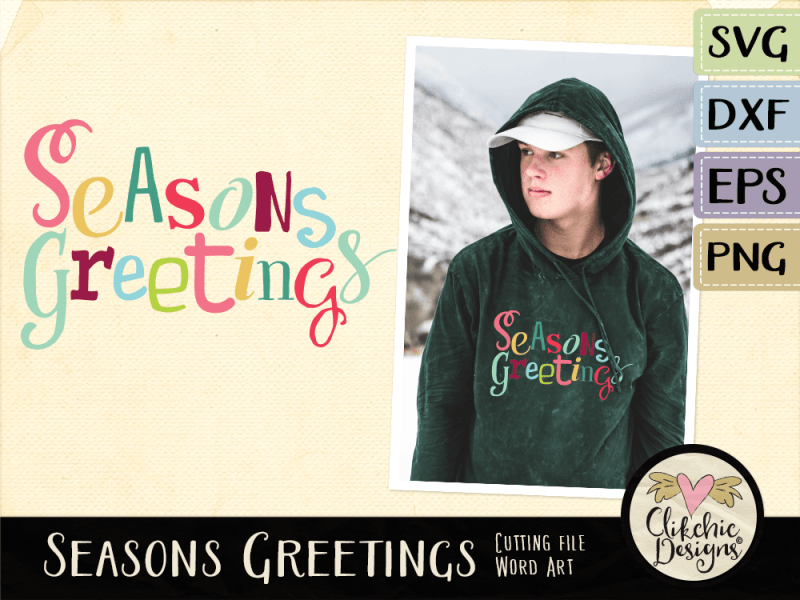 Seasons Greetings SVG Cutting Files & Vector Clipart