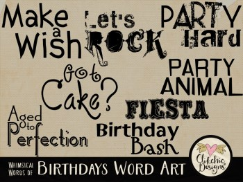 Whimsical Words Of Birthdays Digital Scrapbook Wordart