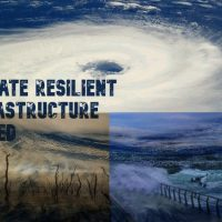 Building Climate Resilient Infrastructure for Climate Change Threats