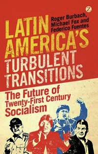 Federico Fuentes is co-author of Latin America' Turbulent Transitions: The Future of Twenty-First Century Socialism