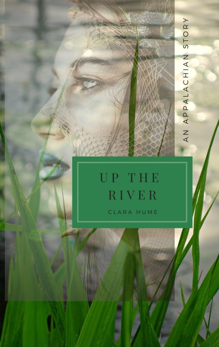 Up the River, by Clara Hume