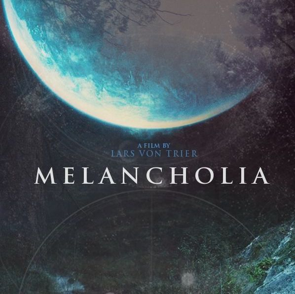Melancholia, by Lars von Trier