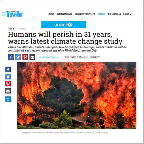 Humans will perish in 31 years, warns latest climate change study. Headline of Conde Nast Traveller on 4 July 2019