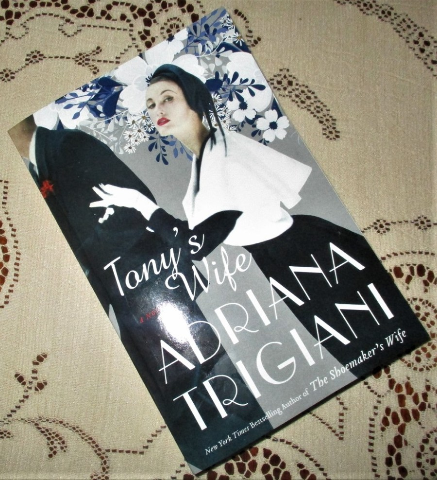 Tony's Wife by Adriana Trigiani