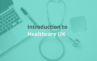 Event Review-Introduction to Healthcare UX