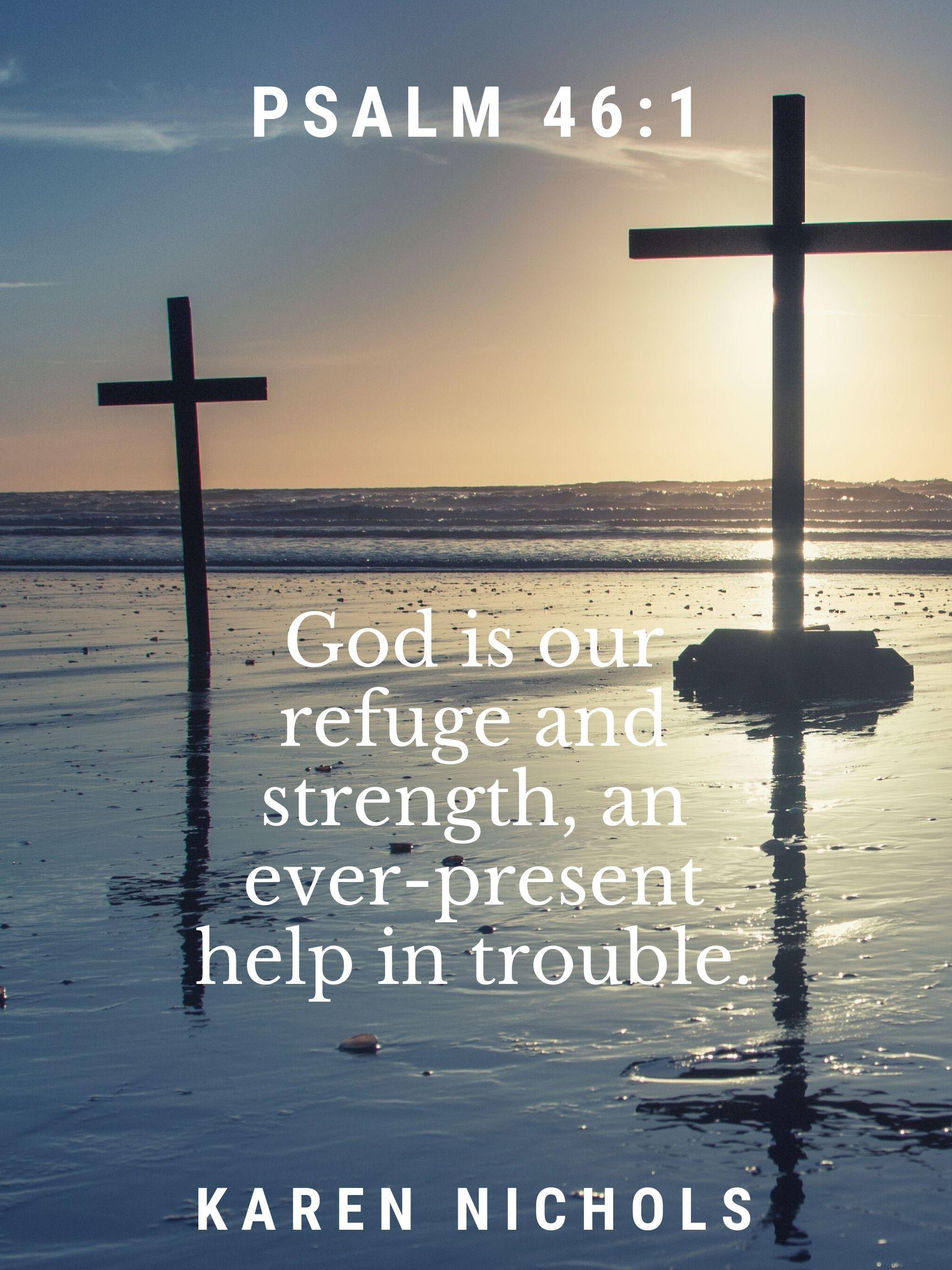 Psalm 46: 1