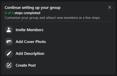 Don't forget to invite members to your group, add cover photo, add description.
