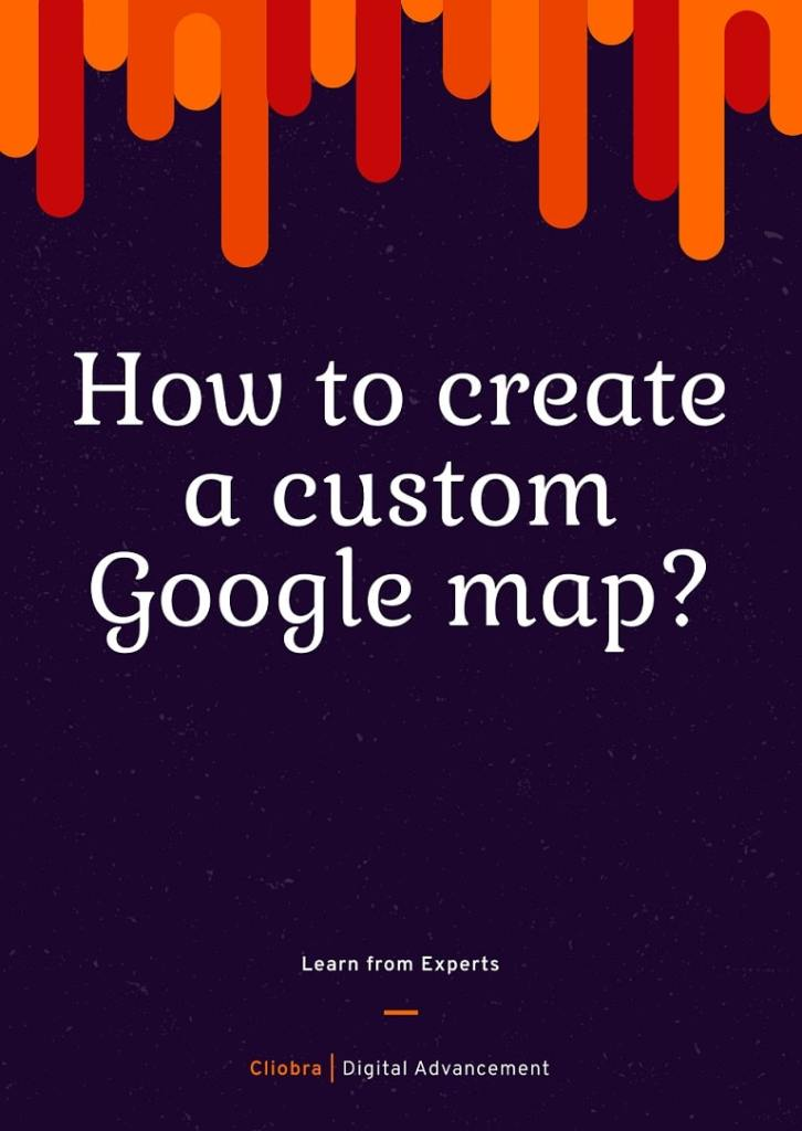How to Create a Custom Google Map for Your Blog Post