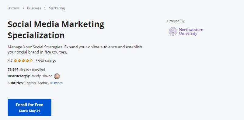 Social media marketing specialization course offered by Northwestern University.