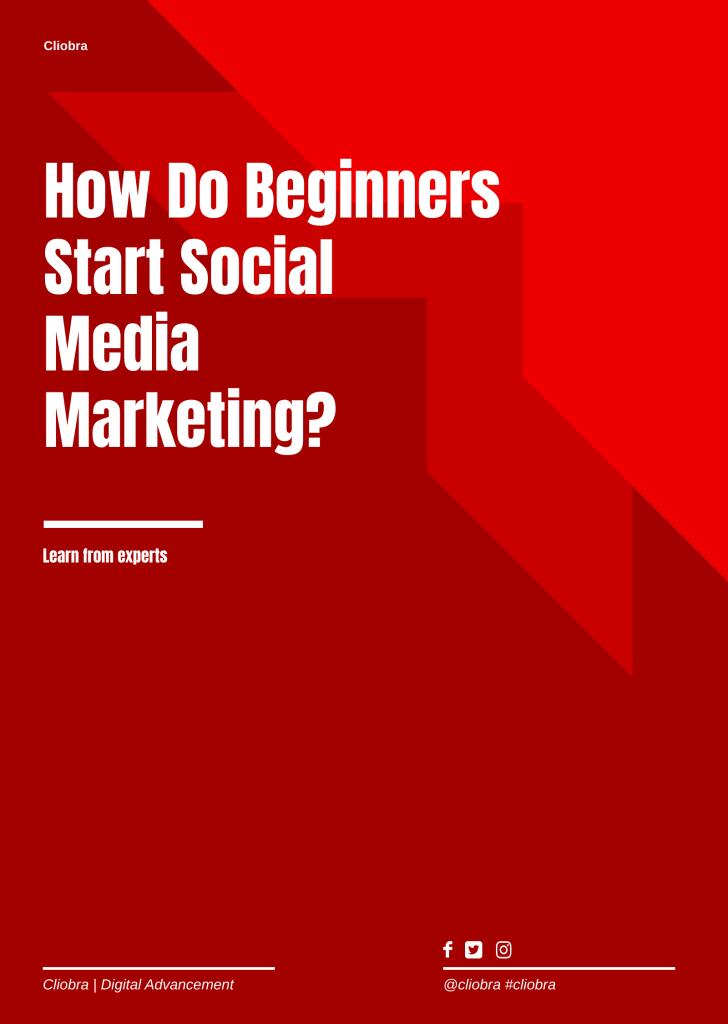 How Do Beginners Start Social Media Marketing? (Definitive Guide)