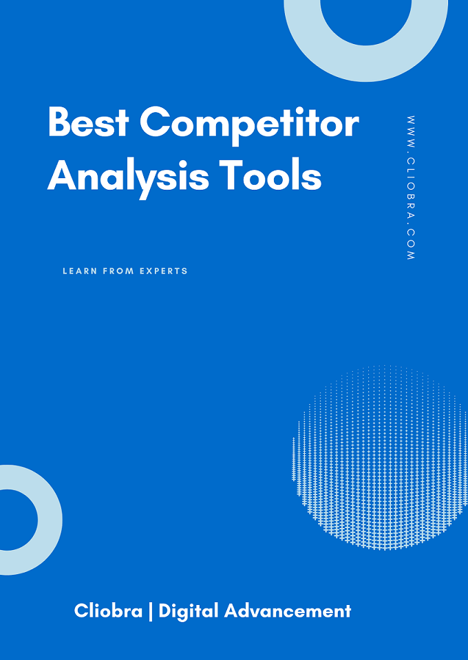 9 Best Competitor Analysis Tools to Beat Your Competitors (Review)