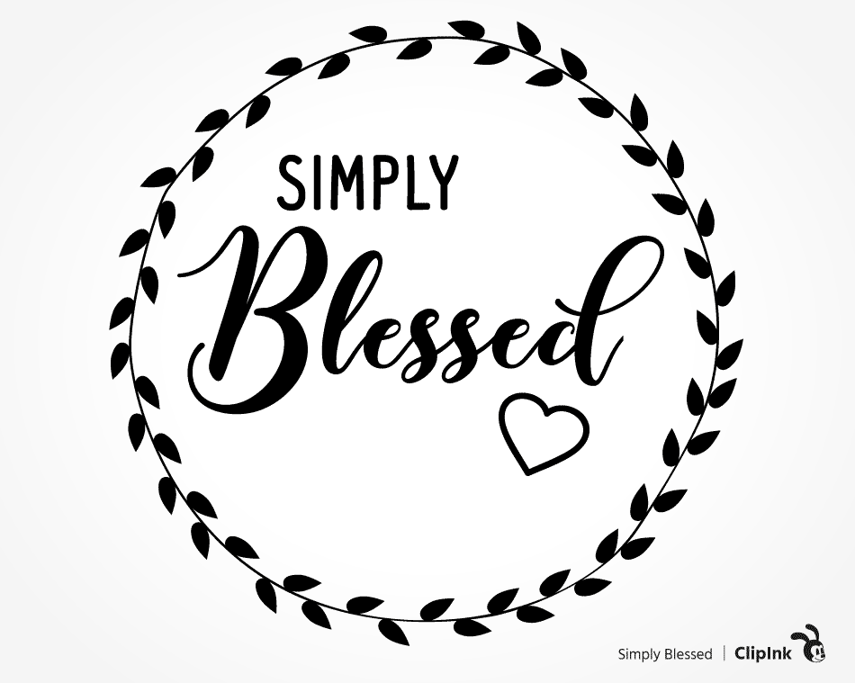 Crazy blessed svg Thankful grateful blessed svg dxf  and png Simply Blessed svg instant download Blessed svg Blessed svg for cricut