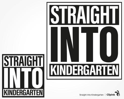 straight into kindergarten