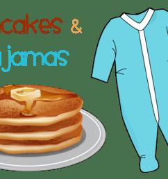 pancakes and pajamas family night [ 1101 x 720 Pixel ]