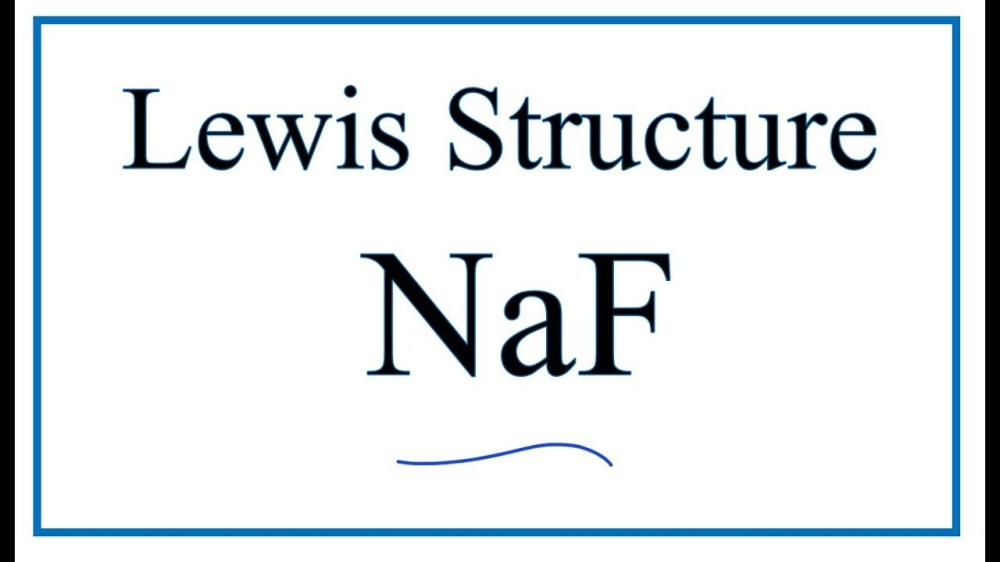 medium resolution of 1280x720 how to draw the lewis dot structure for naf sodium fluoride