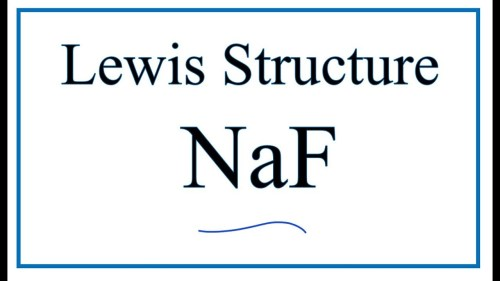 small resolution of 1280x720 how to draw the lewis dot structure for naf sodium fluoride