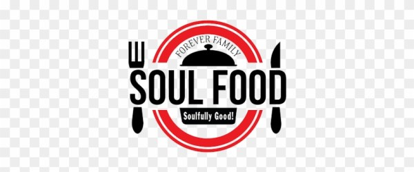 Families Are Forever Clipart Soul Food Restaurant Logos Free Transparent PNG Clipart Images Download