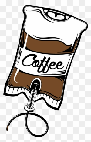 Coffee Iv Drip Meme : coffee, Coffee, Caffeine, Addiction, Funny, Humor, Lover, Addict, Transparent, Clipart, Images, Download