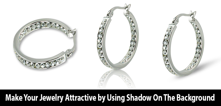 Make Your Jewelry Attractive by Using Shadow On The