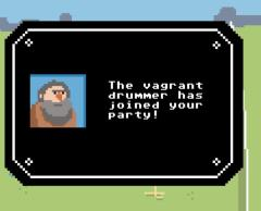 By having a similar quality with the vagrant drummer, he decides to join you briefly as you look for your ducklings.