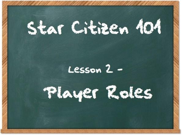 star-citizen-101-player-roles