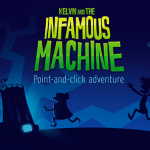 Kelvin and the Infamous machine is a point and click adventure game thats raising money on Kickstarter,