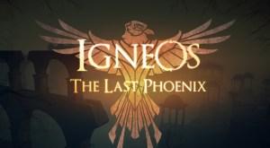 igneos-the-last-phoenix