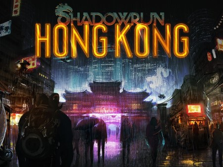 The Shadowrun Universe is back, and this time it's heading to Hong Kong.