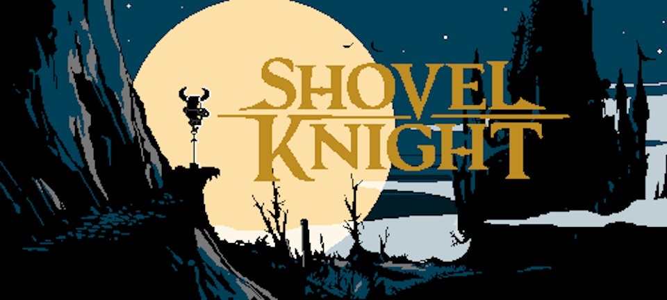 Shovel Knight is an ultra hard platformer that was funded on Kickstarter