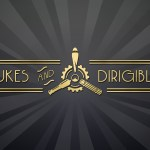 Dukes and Dirigibles
