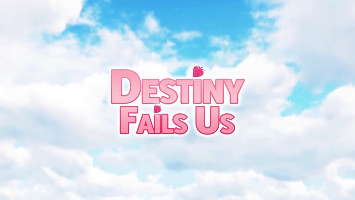 destiny fails us