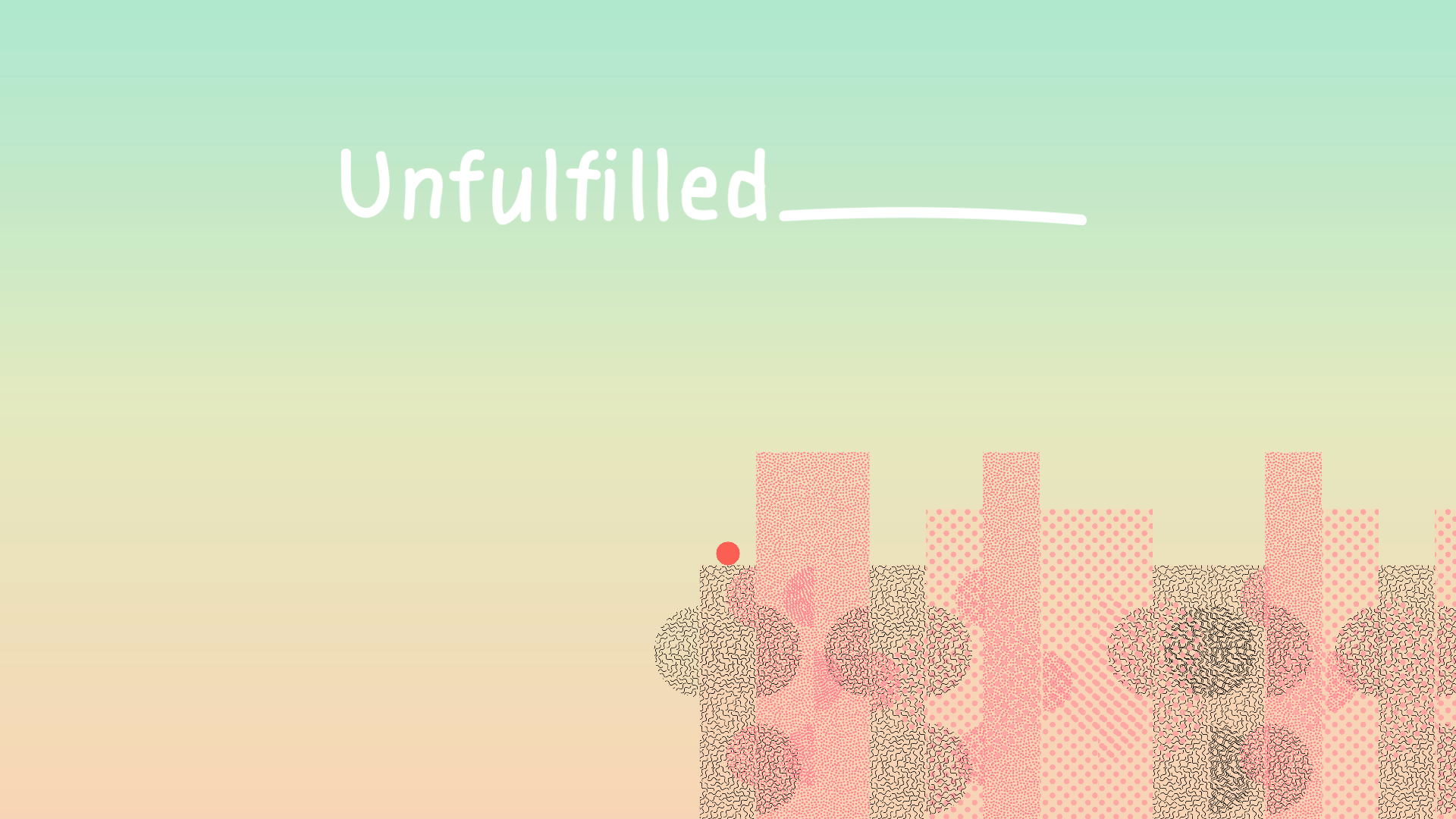 unfulfilled