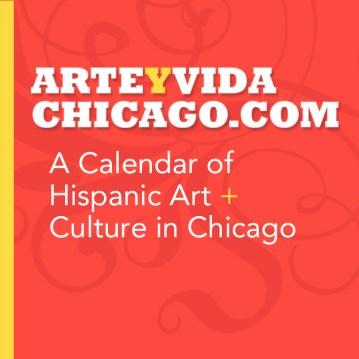 Consultation, Writing and Editing, and Representation of Arte y Vida Chicago.