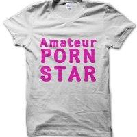 Amateur Porn Star t-shirt by Clique Wear