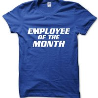 Employee of the Month t-shirt by Clique Wear