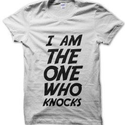 I am the One Who Knocks Breaking Bad t-shirt by Clique Wear