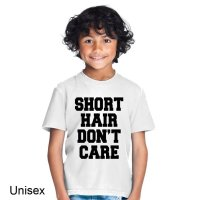 Short Hair Don't Care t-shirt by Clique Wear