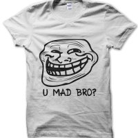 U Mad Bro? meme t-shirt by Clique Wear