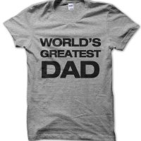 World's Greatest Dad t-shirt by Clique Wear